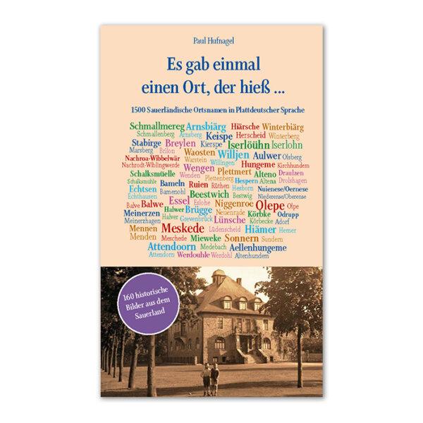 15000 Sauerländische Ortsnamen in Plattdeutsch.