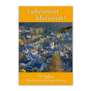 775 Jahre Oberkirchener Ortsgeschichten.