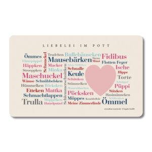 Nicht nur für Verliebte - das Brettchen mit den Ruhrpott Kosewörtern.