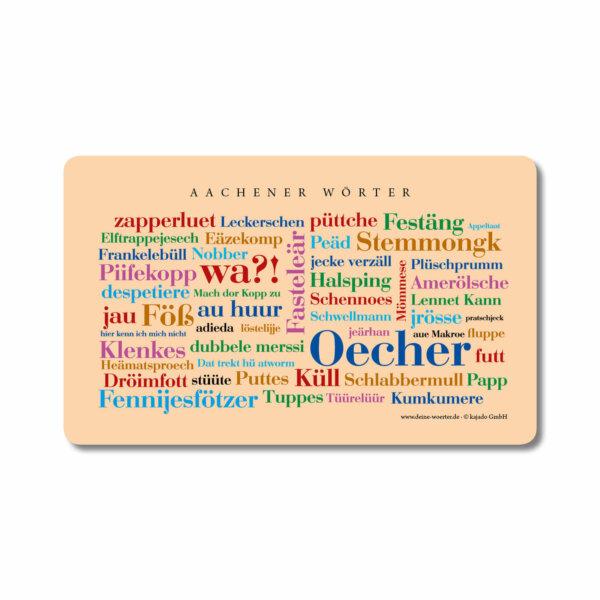 Das Brettchen mit den Aachener Wörtern.