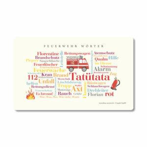 Das Frühstücksbrettchen mit den schönen Begriffen der Feuerwehr.