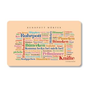 Frühstücksbrettchen mit den Ruhrpott Wörtern.