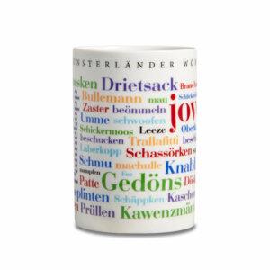 Der Kaffeebecher mit den schönen Münsterländer Wörtern.
