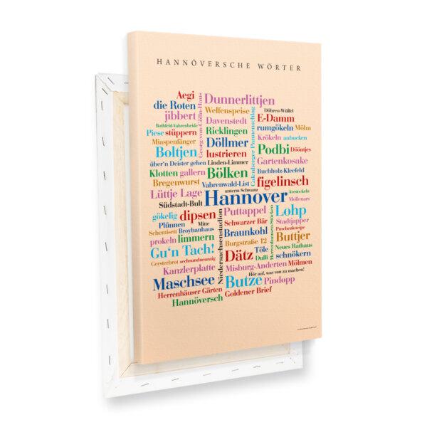 Zum verschenken oder selbst behalten - die Leinwand mit den schönsten Hannöverschen Wörtern.