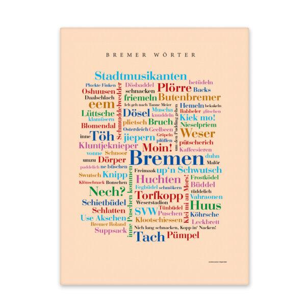Die schönsten Wörter Bremens auf einer liebevoll gestalteten Leinwand vereint.