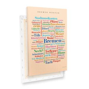 Keilrahmen mit den schönsten, lustigsten und skurrilsten Wörtern Bremens.