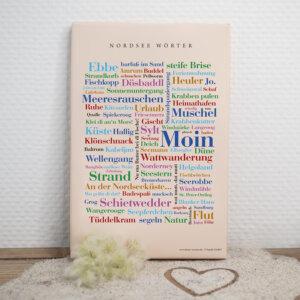 Die Wörter der Nordsee als hochwertige Leinwand.