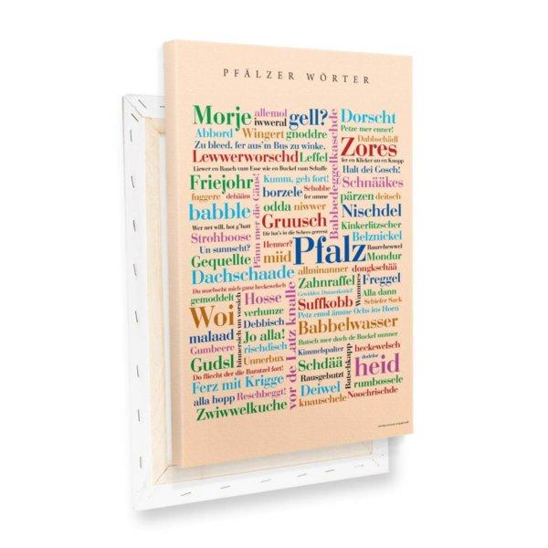 Die Leinwand mit den schönsten Wörtern aus der Pfalz.