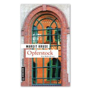 Der Kriminalroman Opferstock von Margit Kruse.