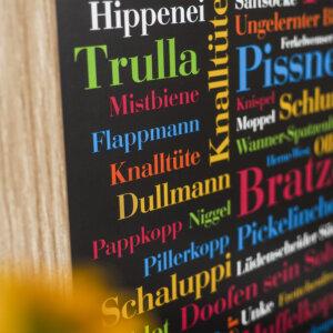 Das Plakat mit Ruhrpott Gemotze.