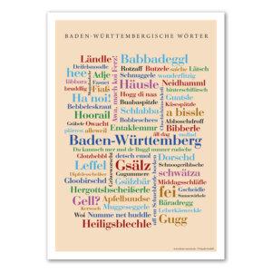 Die schönsten, lustigsten und skurrilsten Wörter Baden-Württembergs auf einem liebevoll gestalteten Poster vereint.