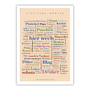 Das Lipper Wörter-Poster ist das ideale Mitbringsel, verschönert den Arbeitsplatz und findet auch in der urigsten Ecke einen Platz.