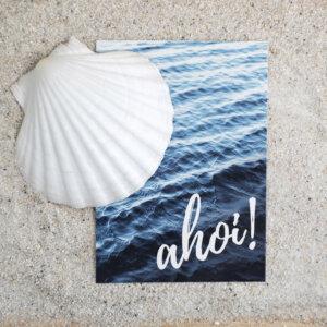 "Die Postkarte mit dem Motiv ""Ahoi!"""