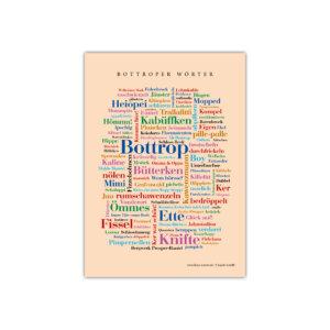 Die schönsten Wörter aus deiner Stadt Bottrop.