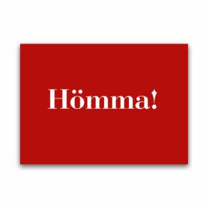 Ruhrpott Postkarte mit dem Motiv Hömma!