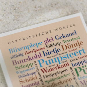 Die Postkarte mit Ostfriesischer Sprache.