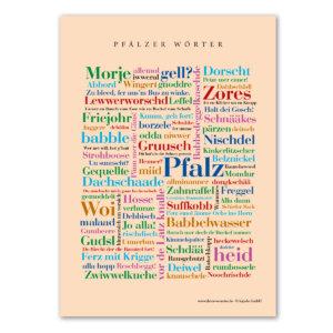 Die Postkarte mit den schönen Wörtern aus der Pfalz.