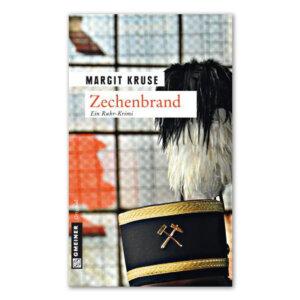 Der Ruhr-Krimi Zechenbrand von Margit Kruse.